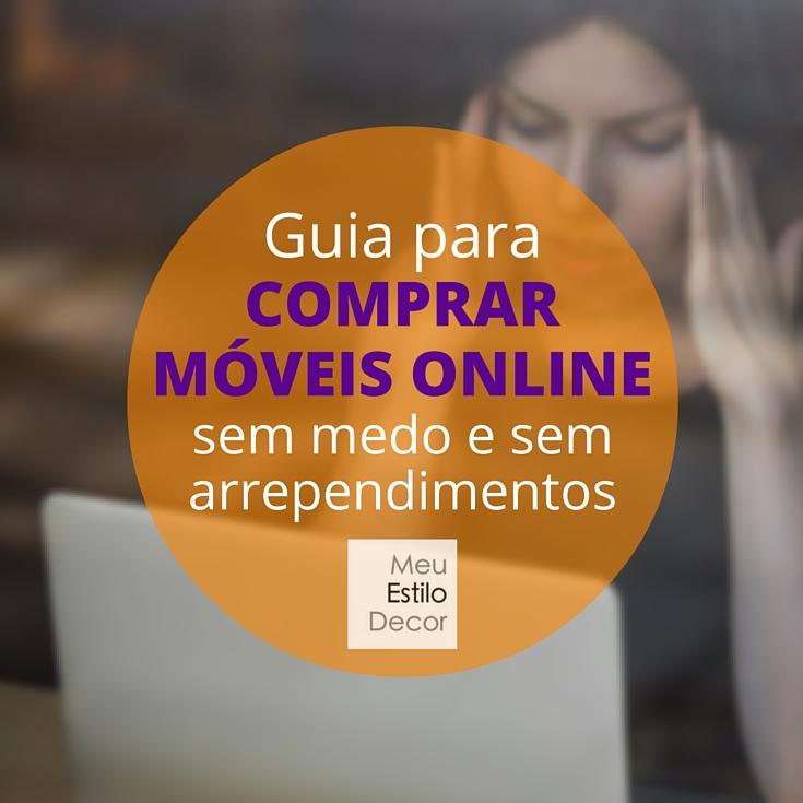 guia-comprar-moveis-online-medo-arrependimentos