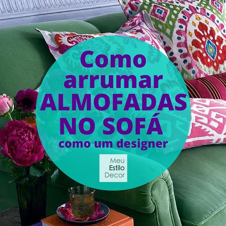 como-arrumar-almofadas-sofa-como-designer