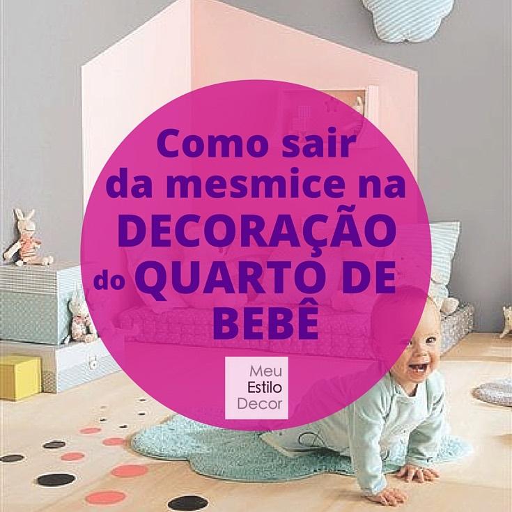 como-sair-mesmice-decoracao-quarto-bebe