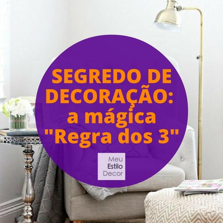 segredo-decoracao-regra-3