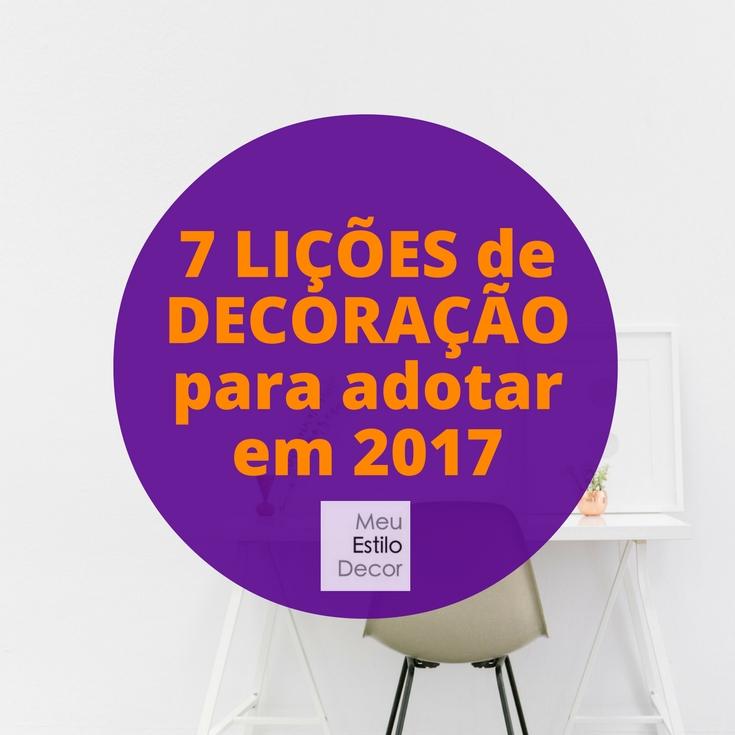 7-licoes-decoracao-adotar-2017