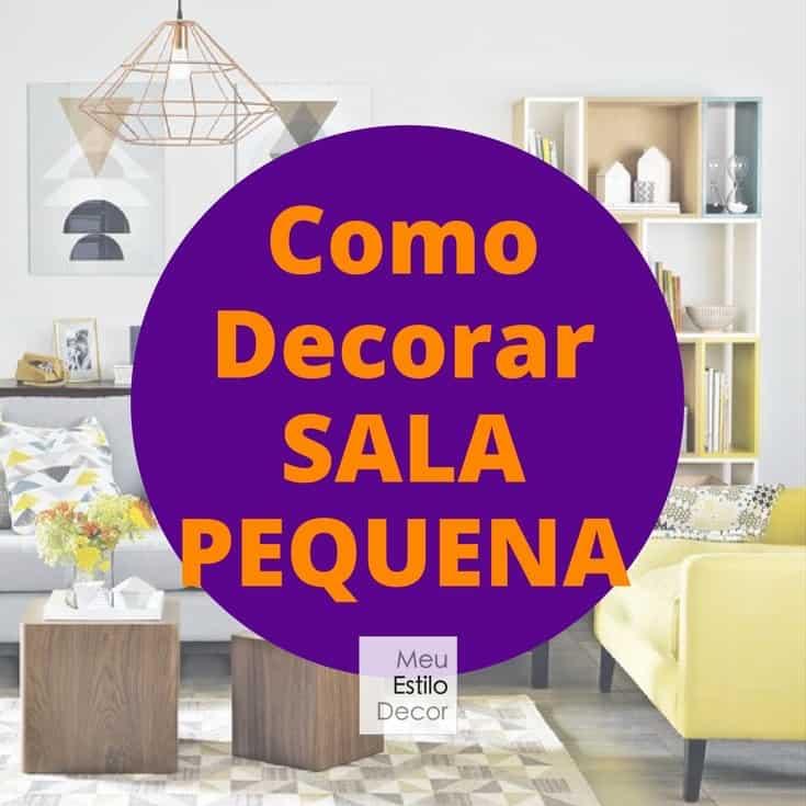 Como decorar sala pequena meuestilodecor for Modelos de decorar salas
