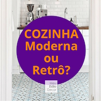 Cozinha Moderna ou Retrô?