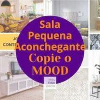 Sala Pequena Aconchegante: Copie o Mood