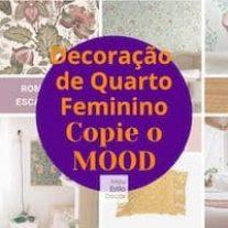 Decoração de Quarto Feminino: Copie o Mood