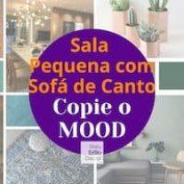 Sala Pequena com Sofá de Canto: Copie o Mood