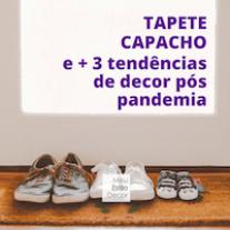 Tapete capacho e + 3 tendências de decor pós pandemia