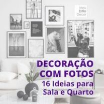 Decoração com Fotos: 16 Ideias para Sala e Quarto