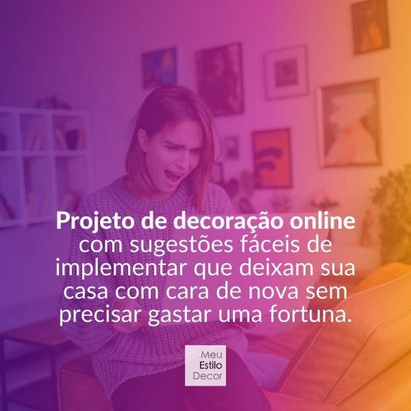 projeto de decoração online MeuEstiloDecor